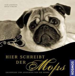 Bücher: Hier schreibt der Mops von Renate Schramm, Uschi Ackermann