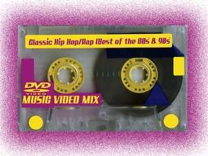 Classic Hip Hop/Rap Muisc Video Mix (DVD) *A MUST HAVE*