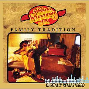 Family Tradition (Remaster), Hank Williams, Jr. Country