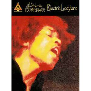 Jimi Hendrix   Electric Ladyland, Hal Leonard Publishing