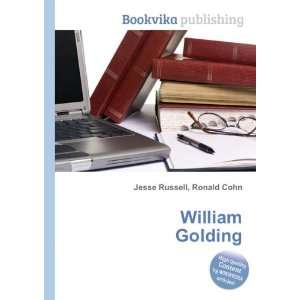 William Golding Ronald Cohn Jesse Russell Books